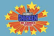 Robot Chicken DC Comics Special Picture Of The Cartoon