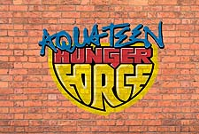 Aqua Teen Hunger Force 2015