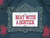 Beat With A Schtick Cartoon Picture
