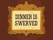 Dinner Is Swerved Cartoon Character Picture
