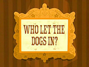 Who Let The Dogs In? Cartoon Character Picture
