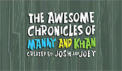 The Awesome Chronicles of Manny And Khan Picture Into Cartoon