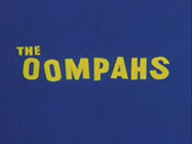 The Oompahs Picture Into Cartoon