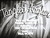 The Tangled Angler Video