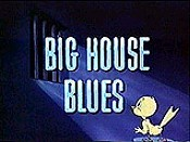 Big House Blues Free Cartoon Pictures
