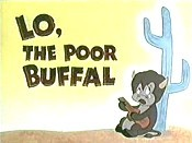 Lo, The Poor Buffal Cartoon Picture