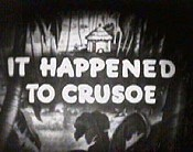 It Happened To Crusoe Cartoon Picture