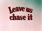 Leave Us Chase It Cartoon Character Picture