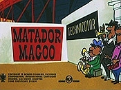 Matador Magoo Picture Of Cartoon