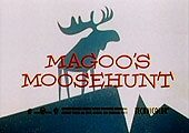 Magoo's Moosehunt Pictures In Cartoon