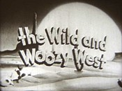 The Wild And Woozy West Video
