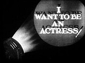 I Want To Be An Actress