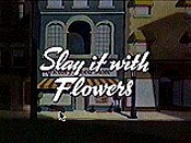 Slay It With Flowers Cartoon Funny Pictures