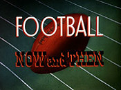 Football Now And Then Video
