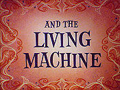 You And The Living Machine Cartoon Picture