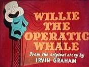 Willie The Operatic Whale Cartoon Picture