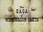 The Saga Of Windwagon Smith Cartoon Picture