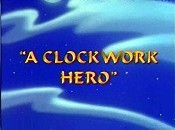 A Clockwork Hero Free Cartoon Picture