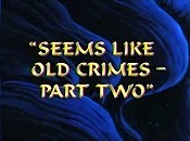 Seems Like Old Crimes - Part Two The Cartoon Pictures