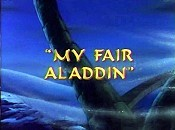 My Fair Aladdin The Cartoon Pictures
