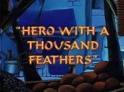 Hero With A Thousand Feathers The Cartoon Pictures
