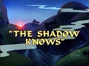 The Shadow Knows Cartoon Picture