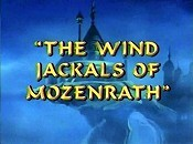 The Wind Jackals Of Mozenrath Pictures To Cartoon