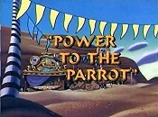 Power To The Parrot The Cartoon Pictures