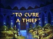 To Cure A Thief Cartoon Picture