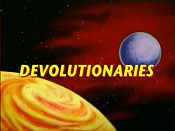 Devolutionaries