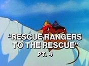 Rescue Rangers To The Rescue, Part 4