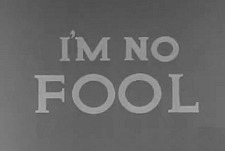 I'm No Fool ... Theatrical Cartoon Series Logo