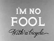 I'm No Fool ... With A Bicycle Cartoon Picture