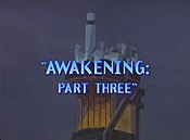 Awakening: Part Three The Cartoon Pictures