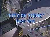 City Of Stone, Part One The Cartoon Pictures