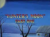 Hunter's Moon, Part One Picture Of Cartoon