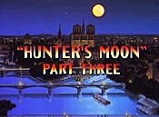 Hunter's Moon, Part Three Cartoon Picture