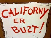 Californy Er Bust! Free Cartoon Picture