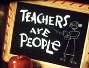 Teachers Are People Picture Into Cartoon