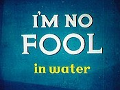 I'm No Fool ... In Water Picture Into Cartoon