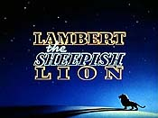Lambert The Sheepish Lion Cartoon Character Picture