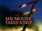 Mr. Mouse Takes A Trip Picture Of Cartoon