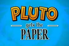 Pluto Gets the Paper Episode Guide Logo