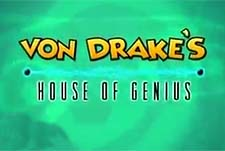 Von Drake's House of Genius Episode Guide Logo