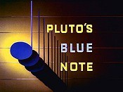 Pluto's Blue Note Picture Of Cartoon