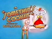 Somethin's Cookin' Cartoon Picture