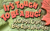 It's Tough To Be A Bug! Cartoon Character Picture