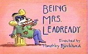Being Mrs. Leadready Cartoon Character Picture