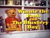 Winnie The Pooh And The Blustery Day Video