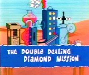 The Double Dealing Diamond Mission Picture Into Cartoon